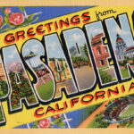 It's a Long, Long Way to Pasadena: Fun Facts About My Hometown